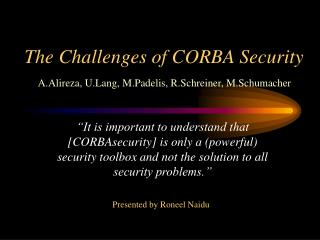 The Challenges of CORBA Security