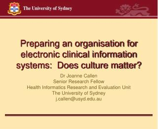 Preparing an organisation for electronic clinical information systems:  Does culture matter?