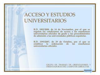 ACCESO Y ESTUDIOS UNIVERSITARIOS