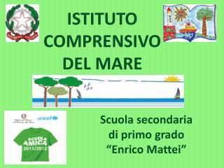 """Scuola secondaria  di primo grado """"Enrico Mattei"""""""