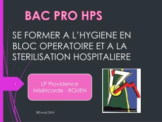 SE FORMER A L'HYGIENE EN BLOC OPERATOIRE ET A LA STERILISATION HOSPITALIERE