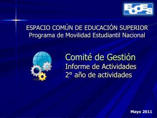 ESPACIO COMÚN DE EDUCACIÓN SUPERIOR Programa de Movilidad Estudiantil Nacional