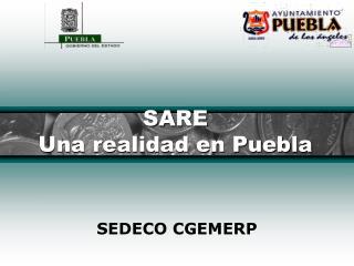 SARE  Una realidad en Puebla