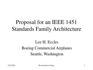 Proposal for an IEEE 1451 Standards Family Architecture