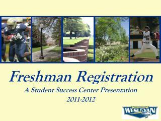 Freshman Registration