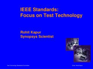 IEEE Standards:  Focus on Test Technology