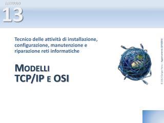 Modelli TCP/IP e OSI