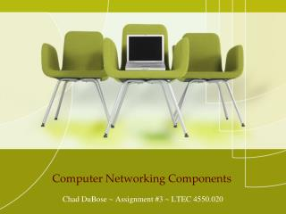 Computer Networking Components