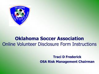 Oklahoma Soccer Association Online Volunteer Disclosure Form Instructions