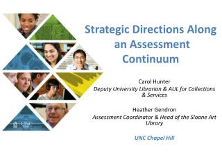 Strategic Directions  Along  an Assessment Continuum