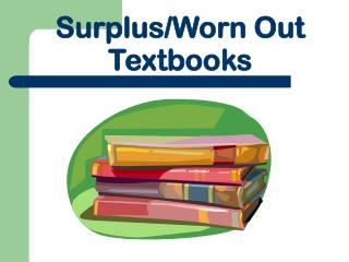 Surplus/Worn Out Textbooks