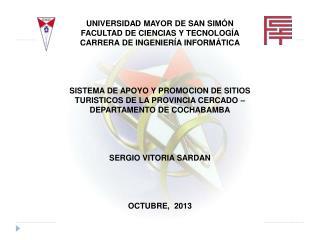 UNIVERSIDAD MAYOR DE SAN SIMÓN    FACULTAD  DE CIENCIAS Y TECNOLOGÍA