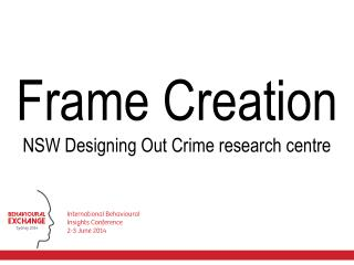 Frame Creation NSW Designing Out Crime research centre