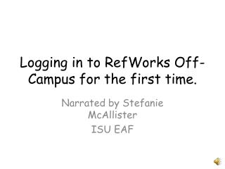 Logging in to RefWorks Off-Campus for the first time.