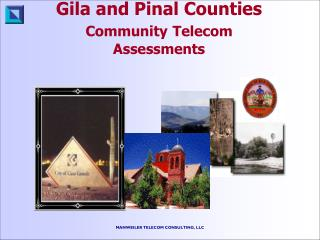 Gila and Pinal Counties Community Telecom Assessments