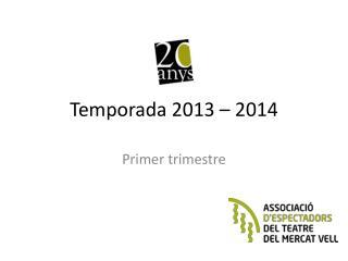 Temporada 2013 � 2014