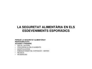 LA SEGURETAT ALIMENTÀRIA EN ELS ESDEVENIMENTS ESPORÀDICS