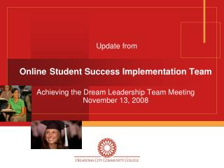Update from Online Student Success Implementation Team