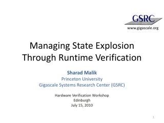 Managing State Explosion Through Runtime Verification
