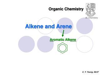 Alkene and Arene