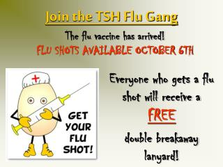 Join the TSH Flu Gang