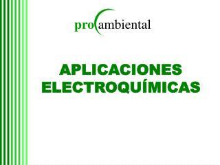APLICACIONES ELECTROQU MICAS