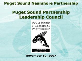 Puget Sound Nearshore Partnership  Puget Sound Partnership  Leadership Council