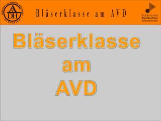 Bläserklasse a m AVD