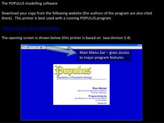 The POPULUS modelling software