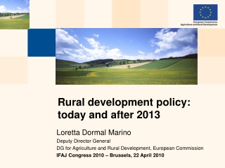 EU Rural Development Policy 2007-2013