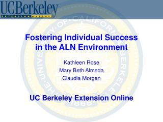 Fostering Individual Success in the ALN Environment