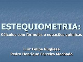 ESTEQUIOMETRIA: