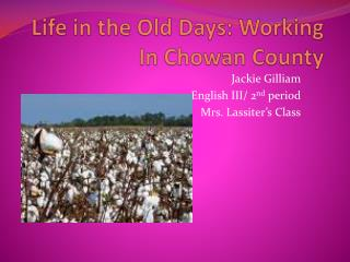 Life in the Old Days: Working In Chowan County
