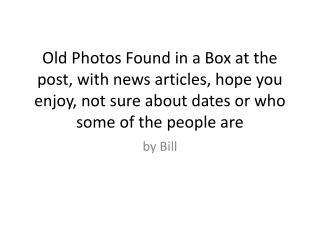 by Bill