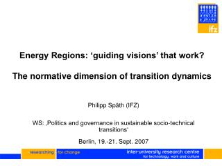 Energy Regions: 'guiding visions' that work?  The normative dimension of transition dynamics
