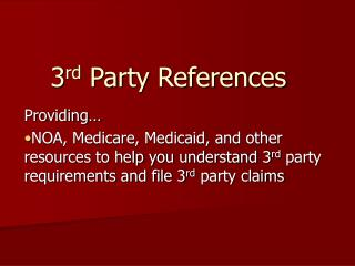 3 rd  Party References