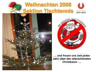 Weihnachten 2008  Sektion Tischtennis