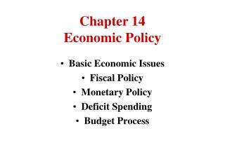 Chapter 14 Economic Policy