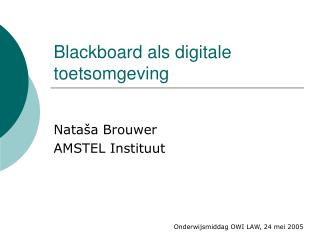 Blackboard als digitale toetsomgeving