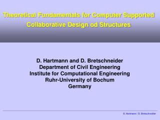 Theoretical Fundamentals for Computer Supported Collaborative Design od Structures