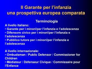 Il Garante per l'infanzia una prospettiva europea comparata
