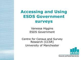 Accessing and Using ESDS Government surveys