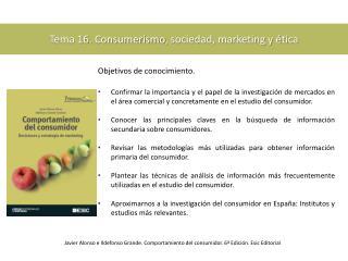 Tema 16.  Consumerismo , sociedad, marketing y ética