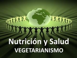 Nutrición y Salud