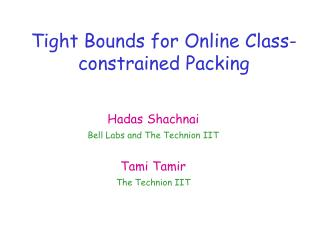 Tight Bounds for Online Class-constrained Packing