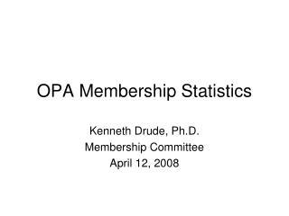 OPA Membership Statistics