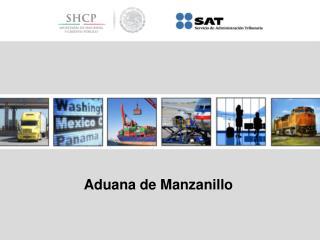 Aduana de Manzanillo