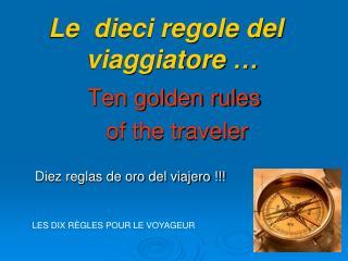 Diez reglas de oro del viajero !!!