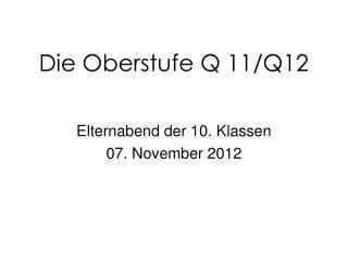 Die Oberstufe Q 11/Q12