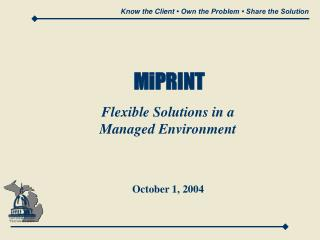 Know the Client   Own the Problem   Share the Solution